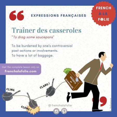 Visual Lesson of French Expression Traîner des casseroles